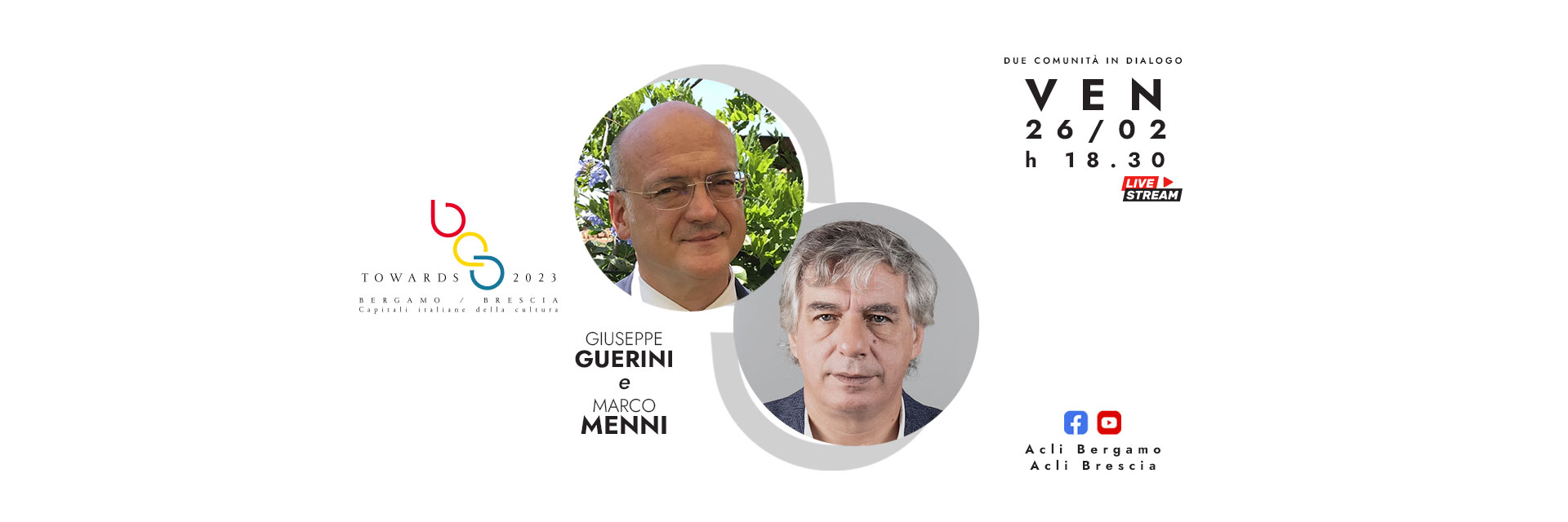 Towards 2023: dialogo tra Giuseppe Guerini e Marco Menni