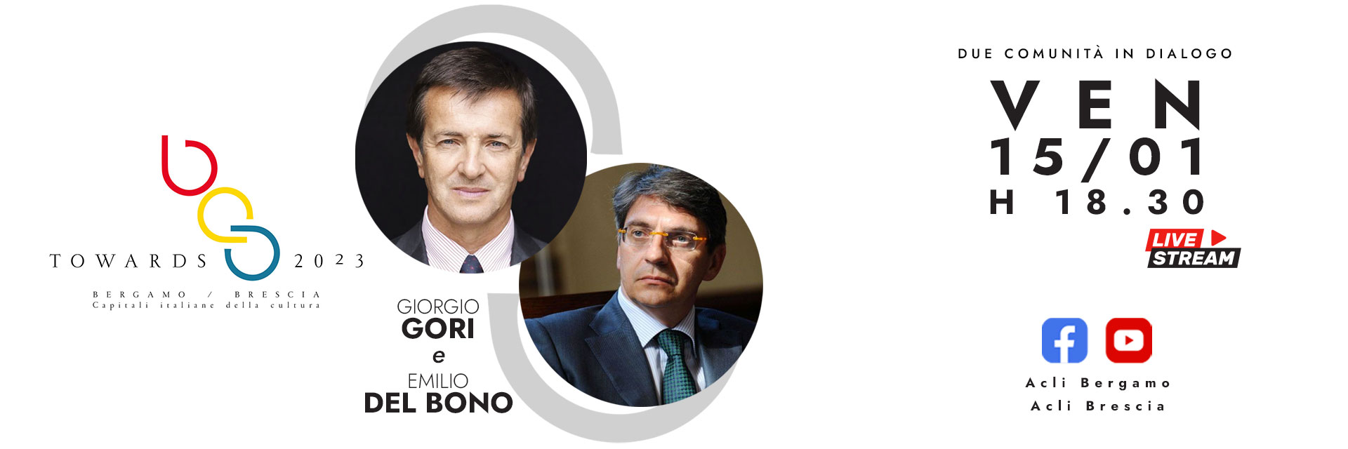 TOWARDS 2023: Giorgio Gori e Emilio Del Bono in dialogo